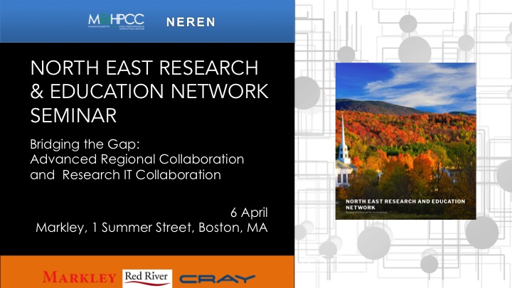 "NEREN Seminar: ""Bridging the Gap: Advancing Regional Collaboration and Research IT Collaboration"""